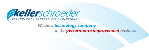 Keller Schroeder We are a technology company in the performance improvement business.