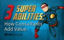 3-super-abilities-how-consultants-add-value-keller-schroeder - 2
